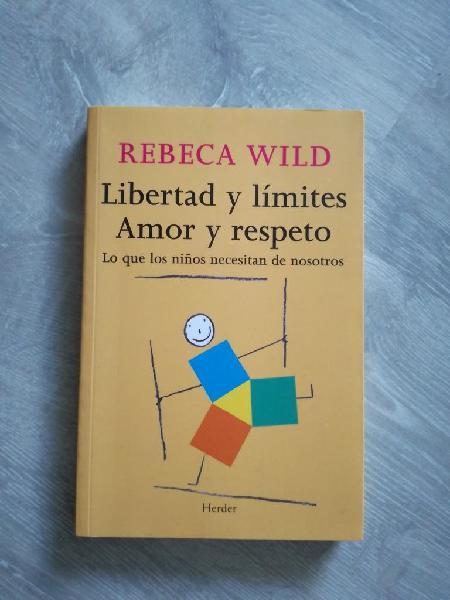 Libertad y límites, amor y respeto