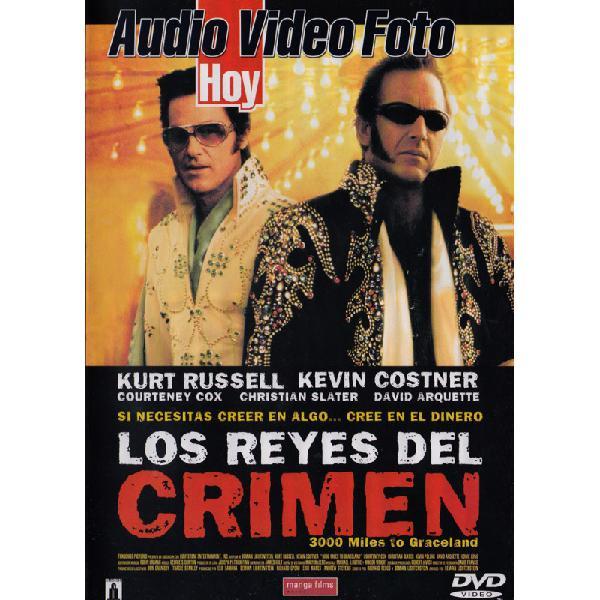 Los Reyes del Crimen (3000 Miles to Graceland)