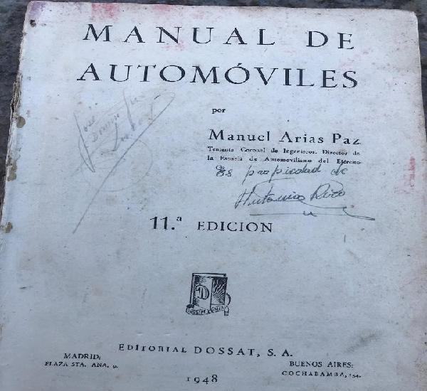Manual de automóviles. manuel arias paz. 11 edición. 1948