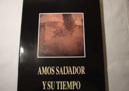 Amós salvador y su tiempo. año 1990