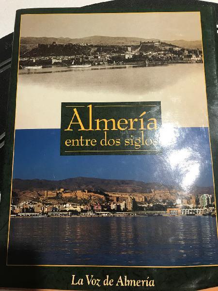 Almeria entre dos siglos. libro en prefecto estado