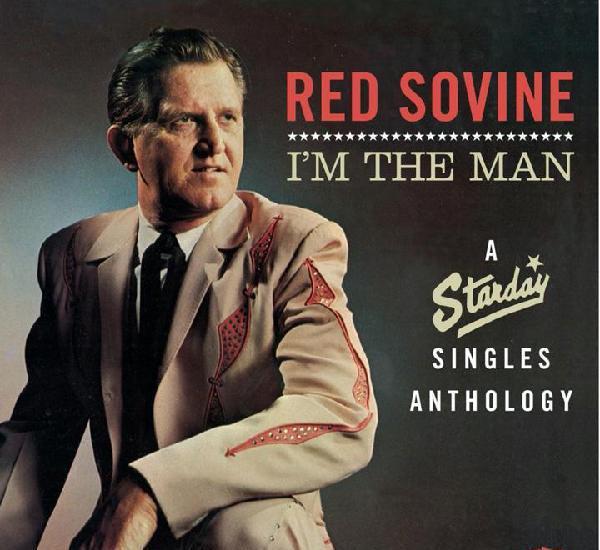 Red sovine – i'm the man: a starday singles anthology