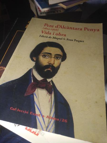 Libro .pere d'alcantara penya(1823-1906)vida i.