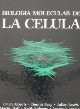 Biologia molecular de la celula. bruce alberts