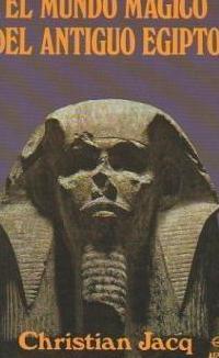 El mundo magico del antiguo egipto