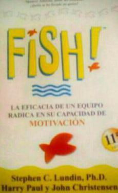 Fish(reflexiones laborales y personales)