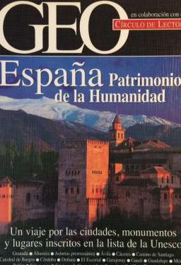 Geo españa - patrimonio de la humanidad