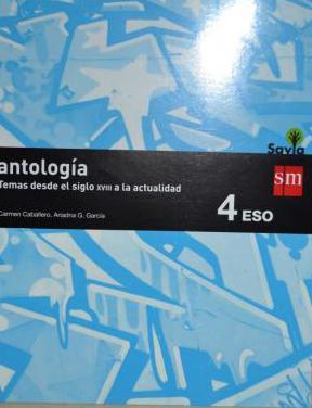 Antología 4°eso. editorial sm