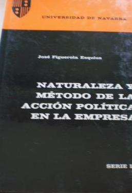 Naturaleza y metodo accion politica empresa