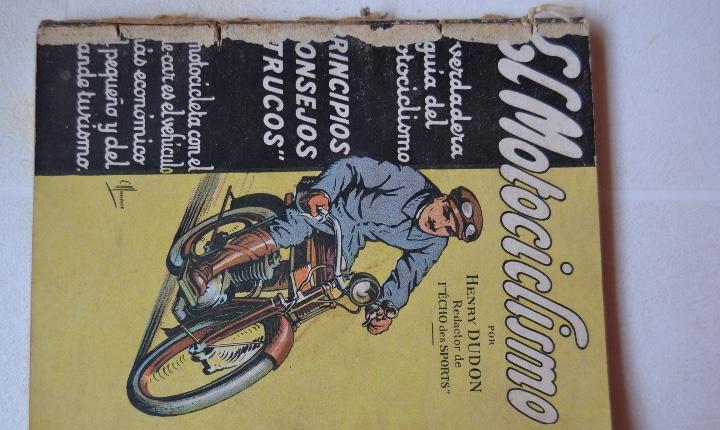 Cerca 1930 el motociclismo verdadera guia del motociclismo