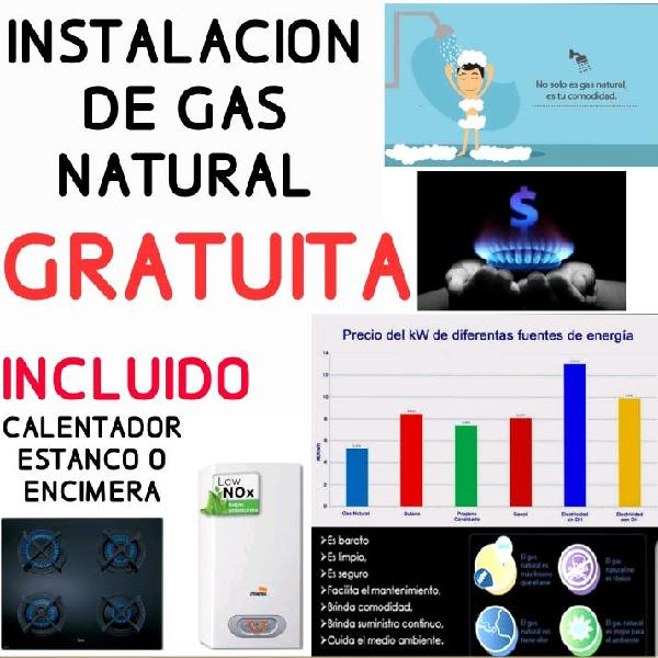 Gas natural gratis!calentador incluido