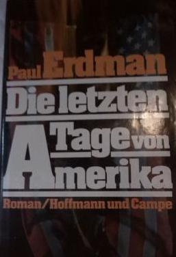 Die letzten. tage von amerika (alemán)