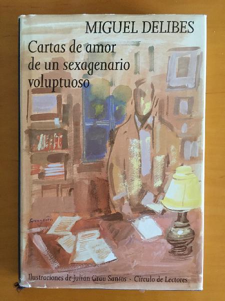 Miguel delibes, cartas de amor de un sexagenario v