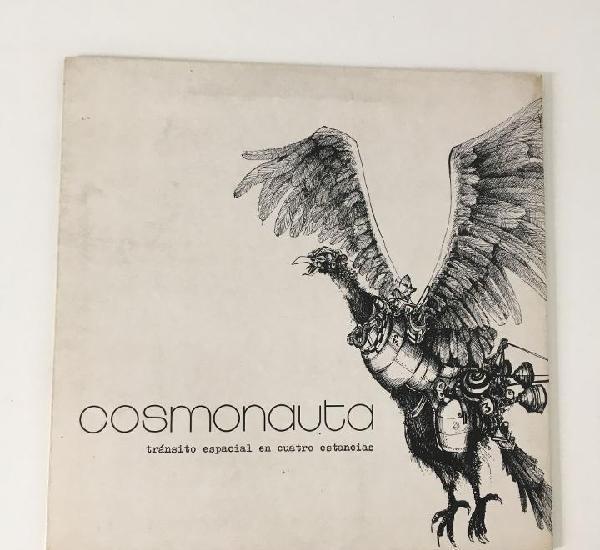 Cosmonauta. tránsito especial en cuatro estancias. lp.