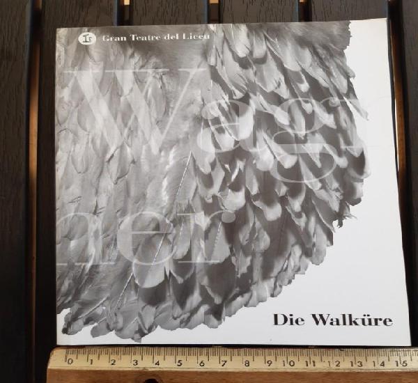 "Libreto ópera, ""die walkure"" (la walkiria) de wagner."