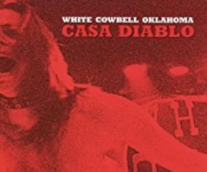 White cowbell oklahoma - casa diablo - cd