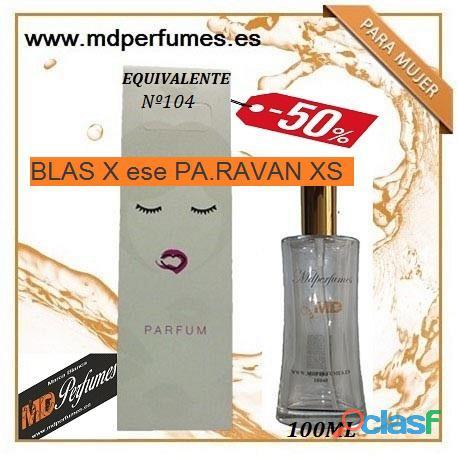 Oferta Perfume Equivalente Mujer Nº104 BLAS X ese PA.RAVAN XS alta gama 100ml