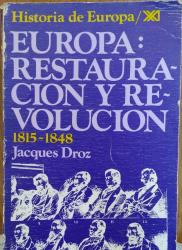 Europa: restauración y revolución 1815 – 1848