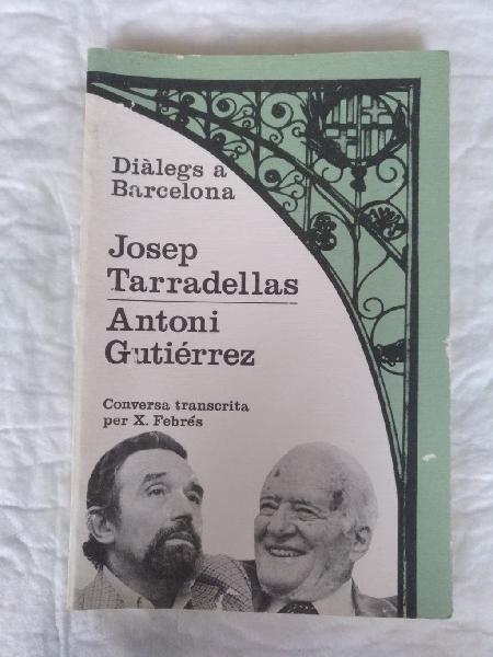Josep tarradellas. antoni gutiérrez díaz. libro