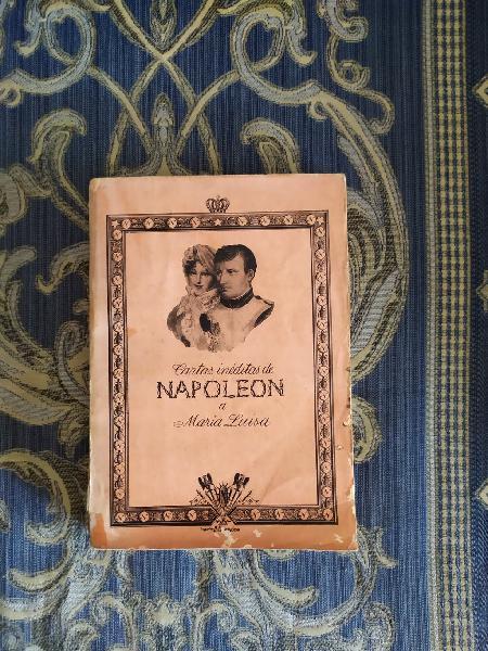 Las cartas inéditas de napoleón a maría luisa.