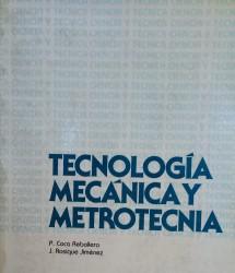 Tecnología mecánica y metrotécnia – de josé m. lasheras