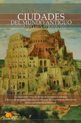 Breve historia de las ciudades del antiguo mundo