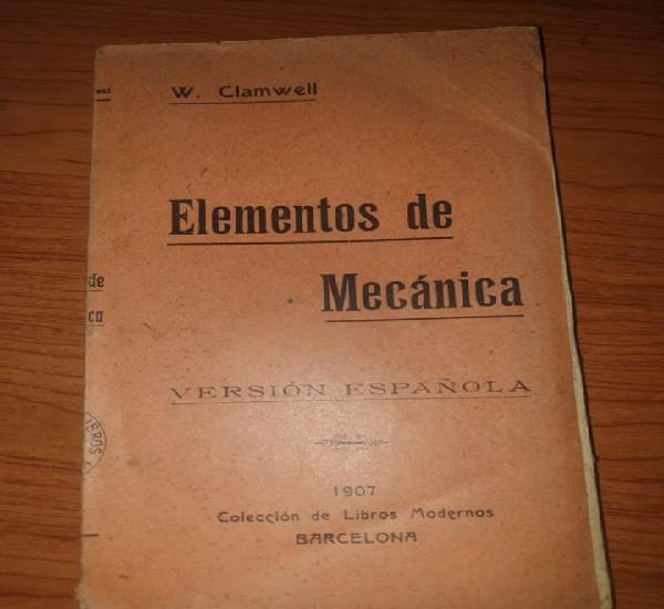 Elementos de mecanica 1907 coleccion libros modernos