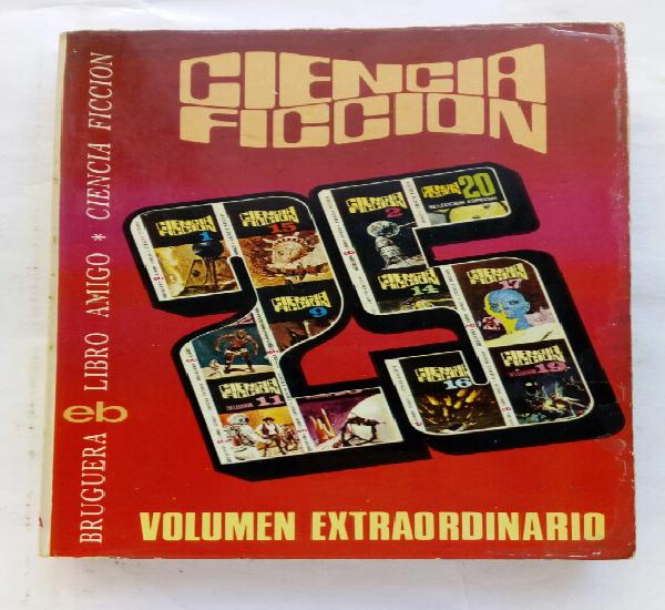 Ciencia ficción (selección 25) volumen extraordinario.