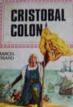 Cristobal colon,hist.infant.bruguera,1ª edic.1973