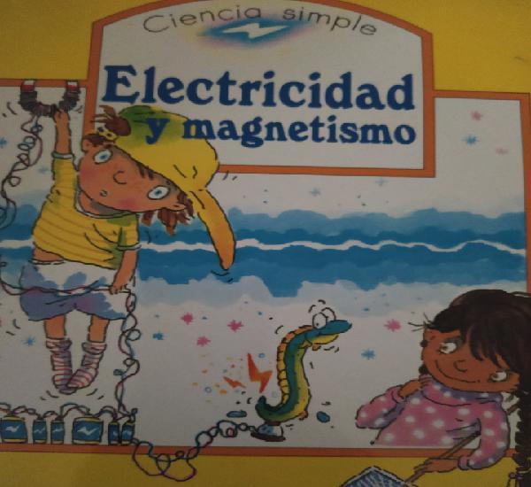 Electricidad y magnetismo. ciencia simple. edelvives. año