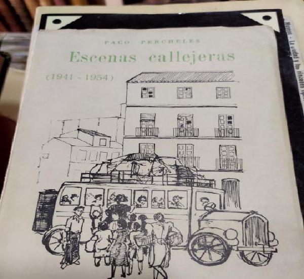 Escenas callejeras paco percheles 1941-1945