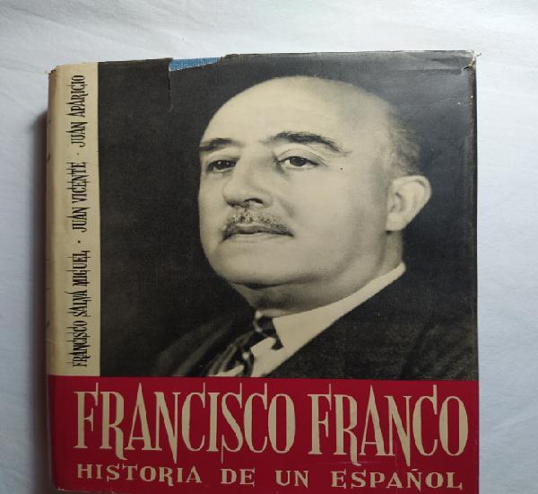 Francisco franco historia de un español vv. aa. ediciones