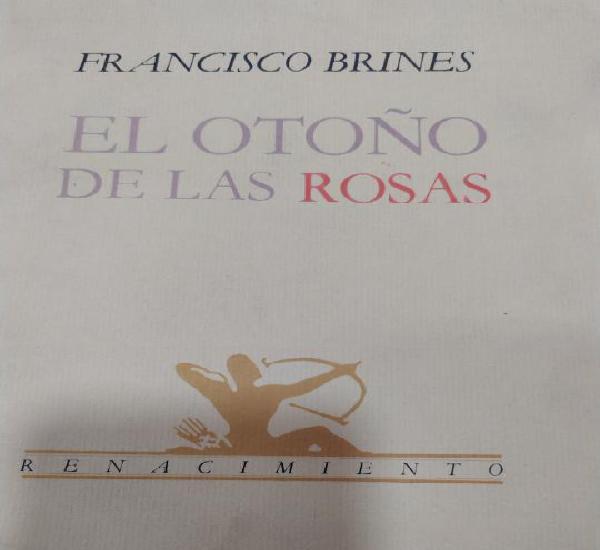 Francisco brines el otoño de las rosas