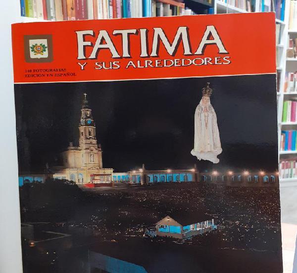 Fátima y sus alrededores - da silva guimaraes, manuel