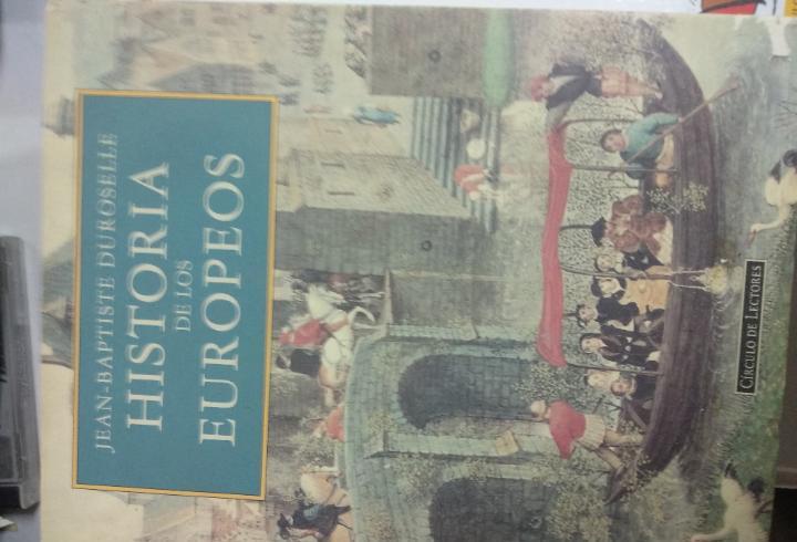 Historia de los europeos(jean-baptiste duroselle). - circulo