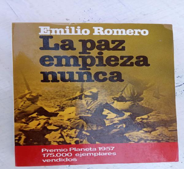 La paz empieza nunca - emilio romero - planeta 1981