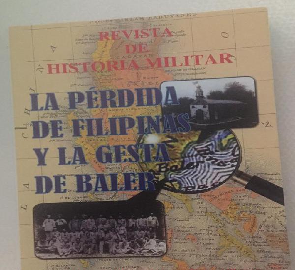 La perdida de filipinas y la gesta de baler, revista de
