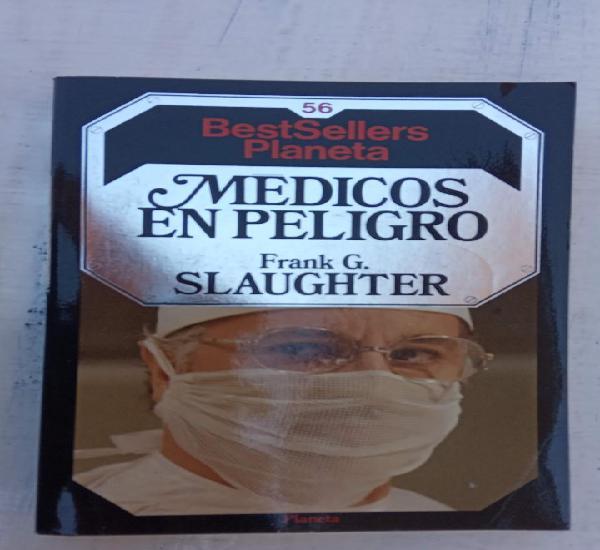 Médico en peligro - frank g. slaugther - best sellers