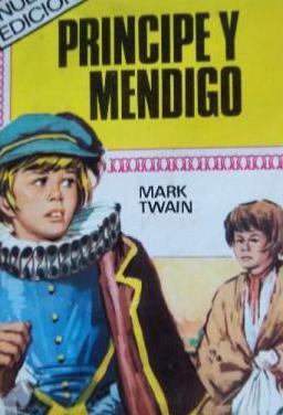Principe y mendigo-hist.infant.bruguera,2ª edición