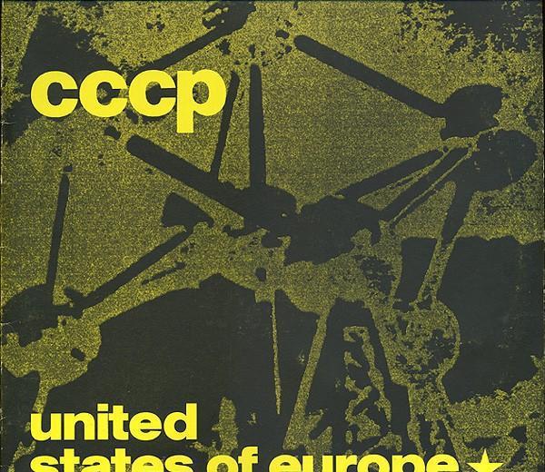 Cccp– united states of europe - maxi-single, germany 1989