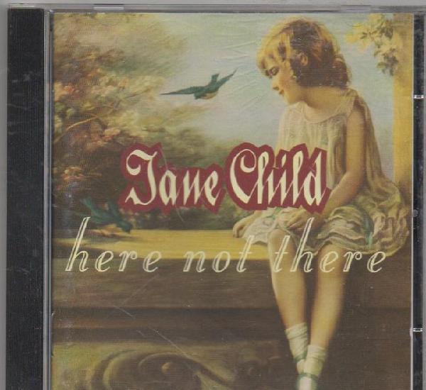 Jane child - here not there / cd album de 1993 / muy buen