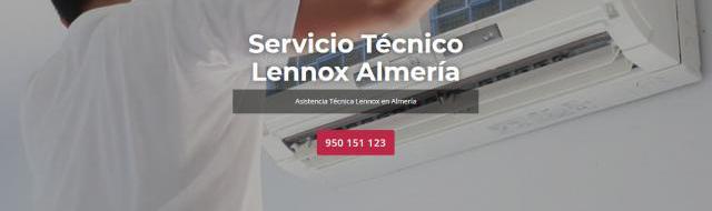 Servicio técnico lennox almeria 950206887