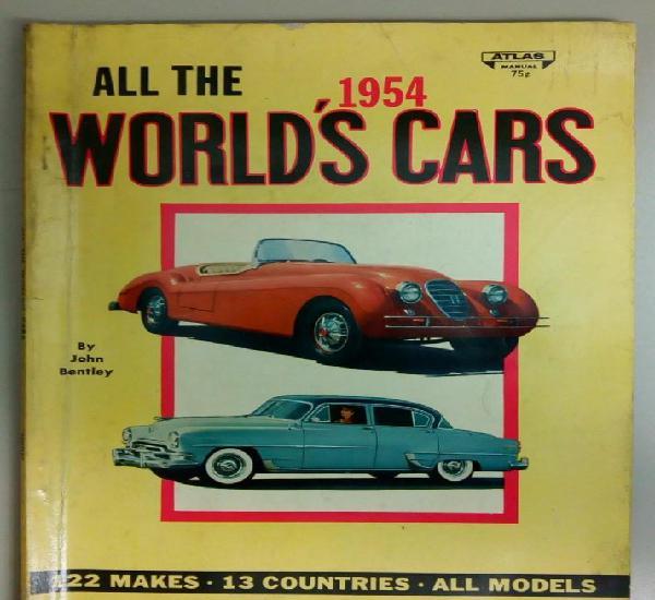 All the world's cars 1954, john bentley, catalogo en ingles,