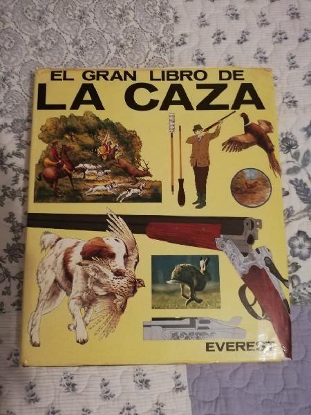 El gran libro de la caza, editorial everest