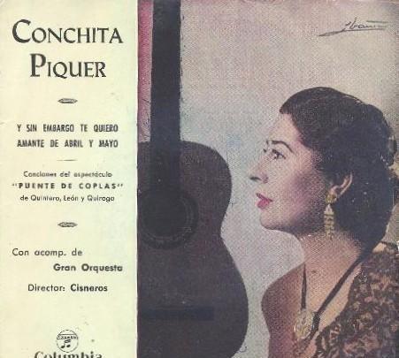 Conchita piquer – y sin embargo te quiero / amante de