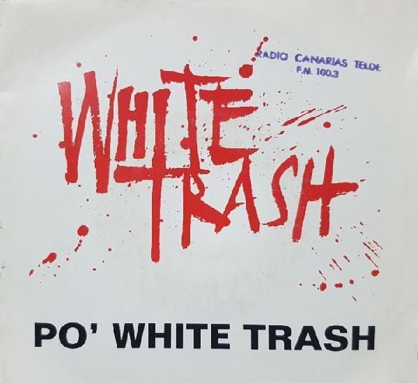 White trash - po' white trash - single promocional de radio