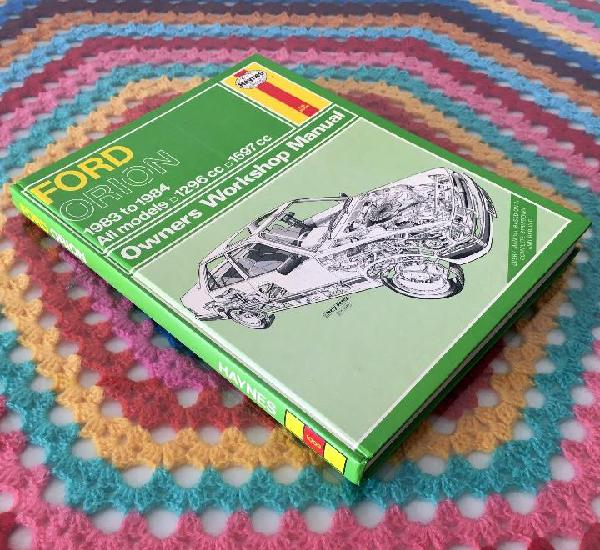 Manual haynes - ford orion 1983 to 1984 - owners workshop