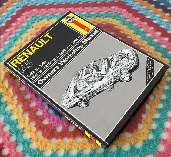 Manual haynes - renault 25 1984 to 1986 - owners workshop