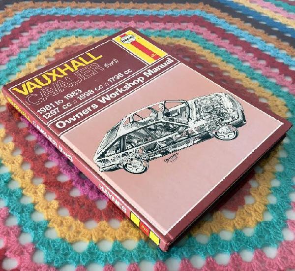 Manual haynes - vauxhall cavalier 1981 to 1983 - owners
