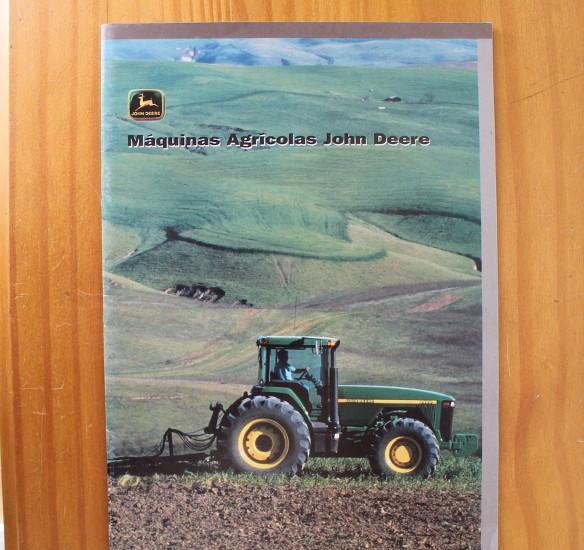 Maquinas agricolas john deere. catalogo tecnico comercial